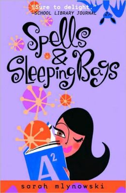 Spells and Sleeping Bags (Magic in Manhattan Series)