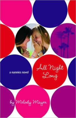 All Night Long (Nannies Series #5)