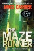 Book Cover Image. Title: The Maze Runner (Maze Runner Series #1), Author: James Dashner