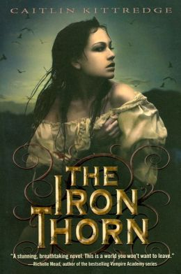 The Iron Thorn (Iron Codex Series #1)