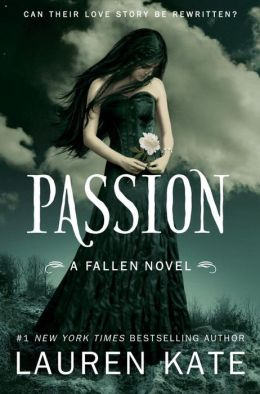 Passion (Lauren Kate's Fallen Series #3)