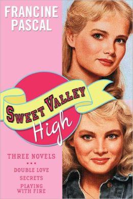 Sweet Valley High: Three Novels