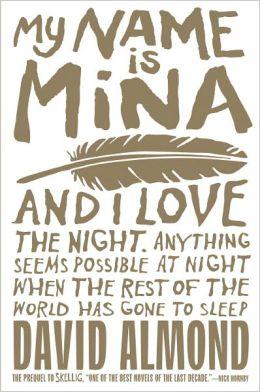 My Name Is Mina