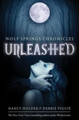 Unleashed (Wolf Spring Chronicles Series #1)