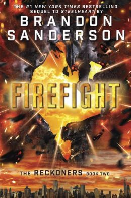 Firefight (Reckoners Series #2)