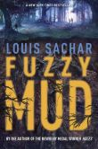 Book Cover Image. Title: Fuzzy Mud, Author: Louis Sachar