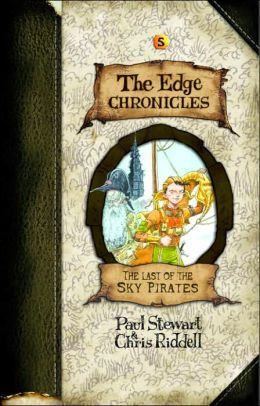 The Last of the Sky Pirates (The Edge Chronicles Series #5)