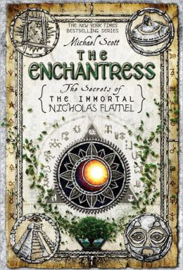 The Enchantress (Secrets of the Immortal Nicholas Flamel Series #6)