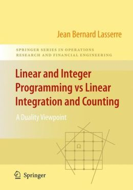 Linear and Integer Programming vs Linear Integration and Counting: A Duality Viewpoint