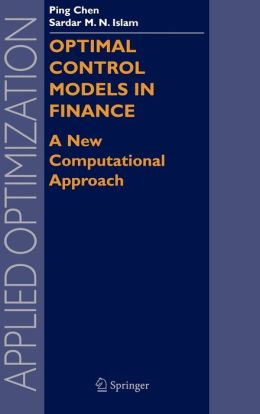 Optimal Control Models in Finance: A New Computational Approach
