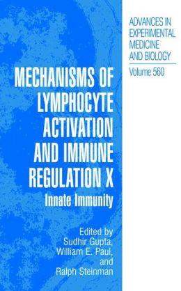 Mechanisms of Lymphocyte Activation and Immune Regulation X: Innate Immunity
