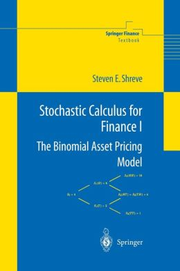Stochastic Calculus for Finance I: The Binomial Asset Pricing Model