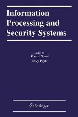 Information Processing and Security Systems