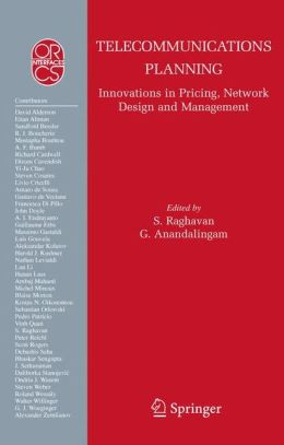 Telecommunications Planning: Innovations in Pricing, Network Design and Management