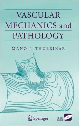 Vascular Mechanics and Pathology