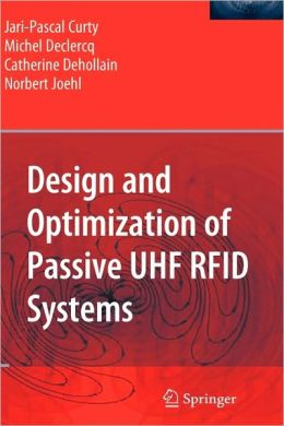 Design and Optimization of Passive UHF RFID Systems