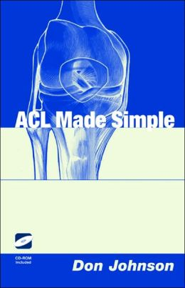 ACL Made Simple with CDROM