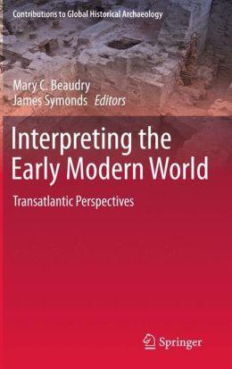 Interpreting the Early Modern World: Transatlantic Perspectives