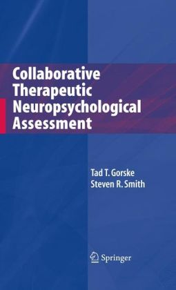 Collaborative Therapeutic Neuropsychological Assessment