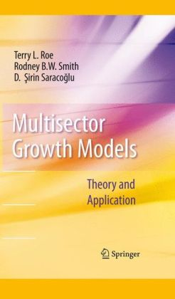 Multisector Growth Models: Theory and Application