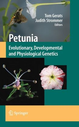 Petunia: Evolutionary, Developmental and Physiological Genetics