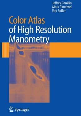 Color Atlas of High Resolution Manometry