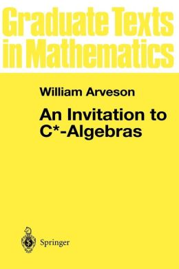An Invitation to C*-Algebras