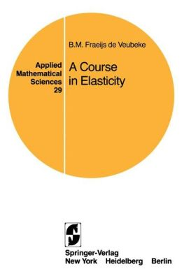 A Course in Elasticity