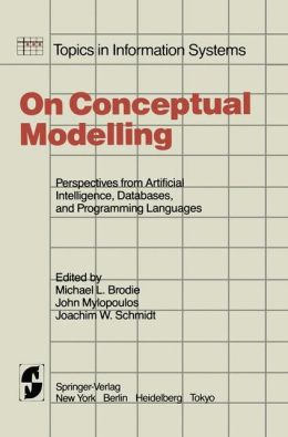 On Conceptual Modelling: Perspectives from Artificial Intelligence, Databases and Programming Languages