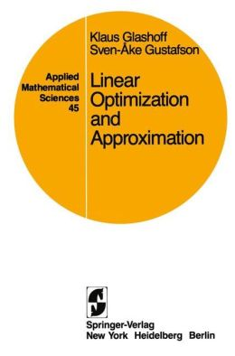 Linear Optimization and Approximation: An Introduction to the Theoretical Analysis and Numerical Treatment of Semi-infinite Programs