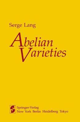 Abelian varieties S. Lang