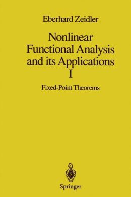 Nonlinear Functional Analysis and its Applications: I: Fixed-Point Theorems