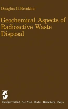 Geochemical Aspects of Radioactive Waste Disposal