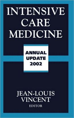 Intensive Care Medicine: Annual Update 2002