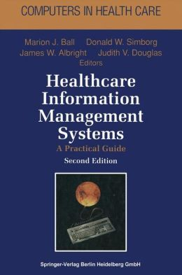 Healthcare Information Management Systems: A Practical Guide
