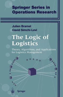 The Logics of Logistics: Theory, Algorithms, and Applications for Logistic Management