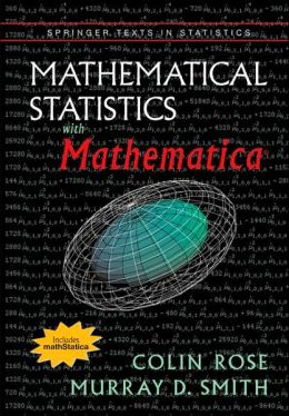 Mathematical Statistics with Mathematica [With CD-ROM]