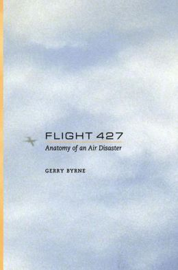Flight 427: Anatomy of an Air Disaster