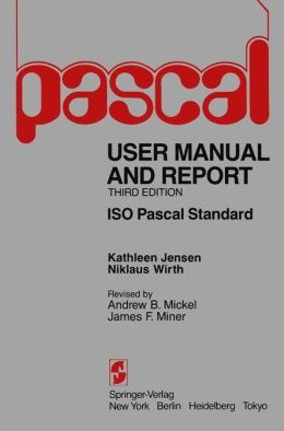 Pascal User's Manual and Report