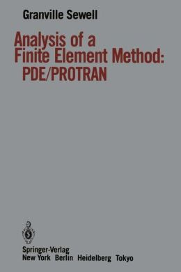 Analysis of a Finite Element Method: PDE/PROTRAN