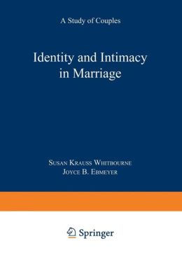 Identity and Intimacy in Marriage: A Study of Couples