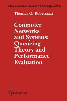 Computer Networks and Computer Systems: Queueing Theory and Performance Evaluation