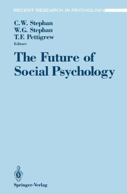 The Future of Social Psychology