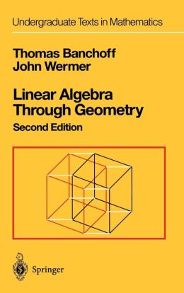 Linear Algebra Through Geometry