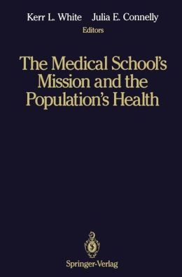 The Medical School's Mission and the Population's Health: Medical Education in Canada, The United Kingdom, The United States, and Australia