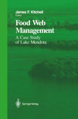 Food Web Management: A Case Study of Lake Mendota