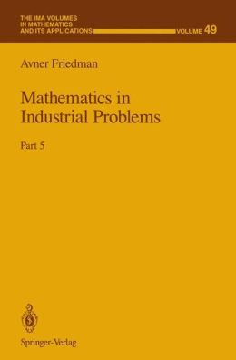 Mathematics in Industrial Problems: Part 5