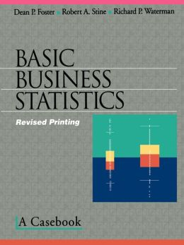 Basic Business Statistics: A Casebook