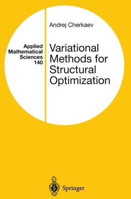 Variational Methods for Structural Optimization