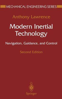 Modern Inertial Technology: Navigation, Guidance, and Control